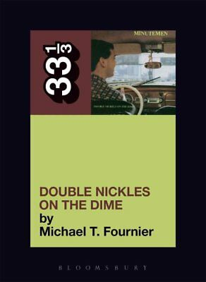 The Minutemen Double Nickels on the Dime by Michael Fournier (Paperback, 2007)