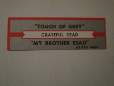 The Grateful Dead - A Touch Of Grey   (Orig Grey Jukebox Strip)