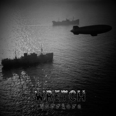 WRETCH - Warriors US-METAL