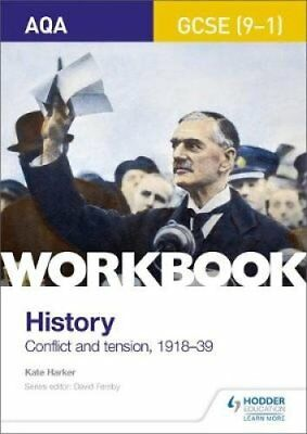 AQA GCSE (9-1) History Workbook: Conflict and Tension, 1918-1939 9781510418622