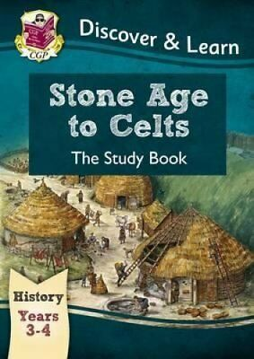 KS2 Discover & Learn: History - Stone Age to Celts Study Book, ... 978178294