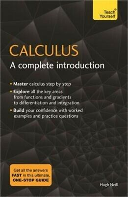 Calculus: A Complete Introduction: Teach Yourself (Paperback or Softback)