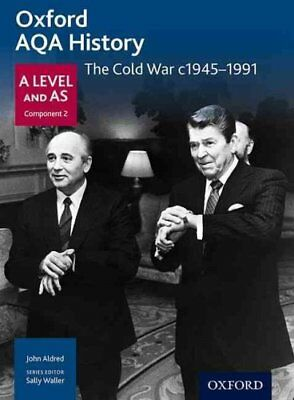 Oxford AQA History for A Level: The Cold War c1945-1991 9780198354611