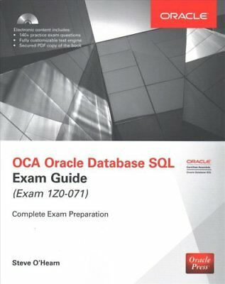 OCA Oracle Database SQL Exam Guide (Exam 1Z0-071) by Steve O'Hearn (Book, 2016)