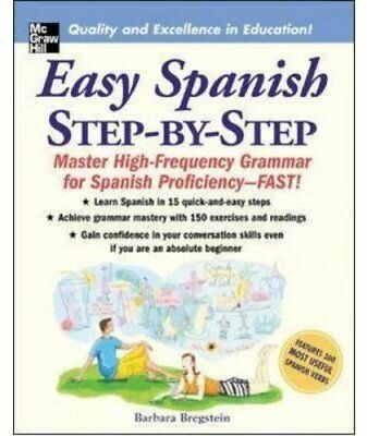 Easy Spanish Step-By-Step by Barbara Bregstein 9780071463386 (Paperback, 2005)