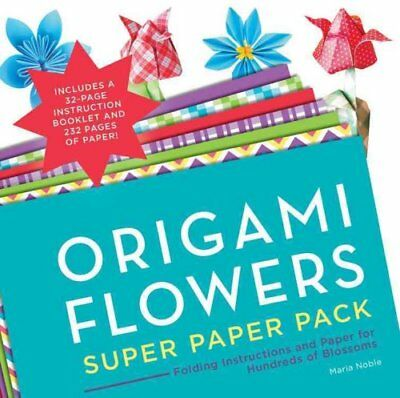 Origami Flowers Super Paper Pack Folding Instructions and Paper... 9781589238985