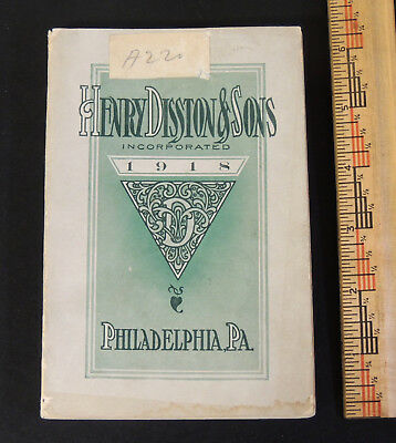 Antique 1918 vtg Henry DISSTON Saw Tool CATALOG Hardware Woodworking 143 Pages