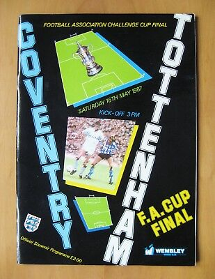 1987 FA Cup Final COVENTRY CITY v TOTTENHAM HOTSPUR Exc Cond Football Programme