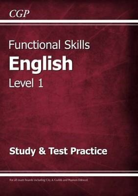 Functional Skills English Level 1 - Study & Test Practice 9781782946298