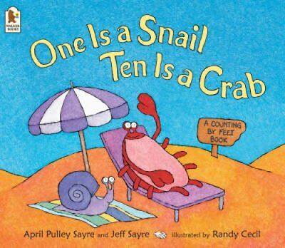 One Is a Snail, Ten Is a Crab A Counting by Feet Book 9781844281640