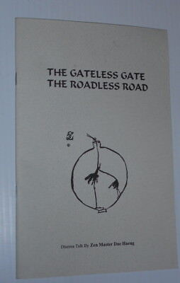 The Gateless Gate The Endless Road by Zen Master Dae Haeng Paperback Book