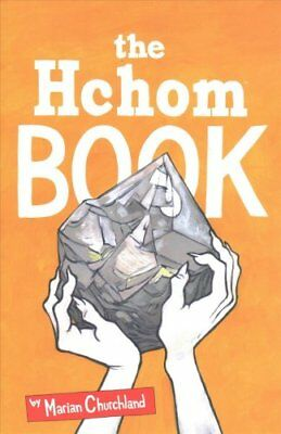 The Hchom Book by Marian Churchland 9781534308343 (Paperback, 2018)
