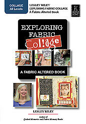 Exploring Fabric Collage by Lesley Riley - Art Education DVD