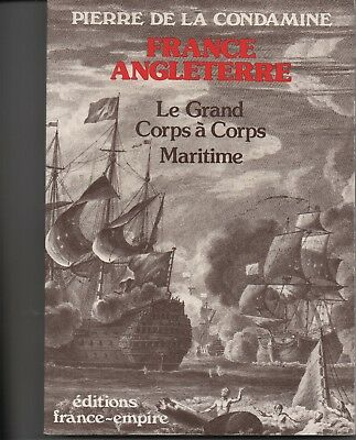 FRANCE ANGLETERRE  Le grand corps à corps maritime
