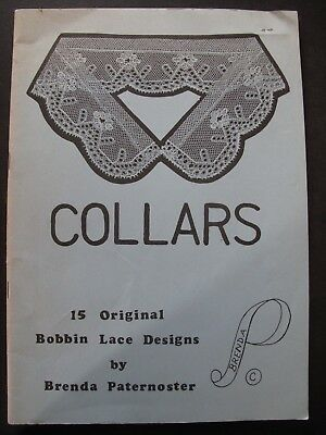COLLARS by BRENDA PATERNOSTER - 15 ORIGINAL BOBBIN LACE DESIGNS