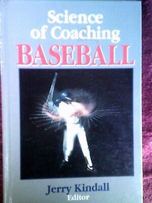 SCIENCE OF COACHING BASEBALL ed. Jerry Kindall head baseball coach Arizona Uni