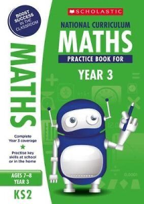 National Curriculum Maths Practice Book for Year 3 by Scholastic 9781407128900