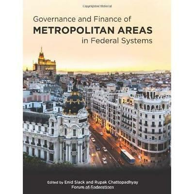 Governance and Finance of Metropolitan Areas in Federal - Hardcover NEW Enid Sla