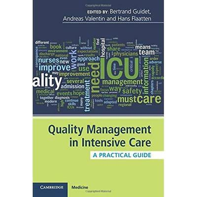 Quality Management in Intensive Care: A Practical Guide - Paperback NEW Bertrand