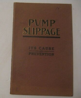 Antique 1912 Pump Slippage Cause & Prevention Mining Construction Manual