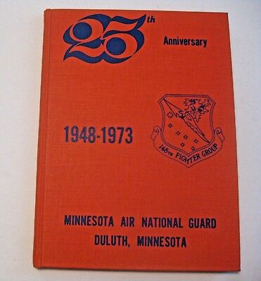 Vintage 1948 - 1973 U.s. Military Duluth Minnesota National Air Guard Yearbook