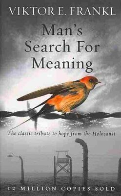 Man's Search For Meaning The classic tribute to hope from the H... 9781846041242