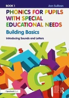 Phonics for Pupils with Special Educational Needs Book 1: Build... 9781138488373