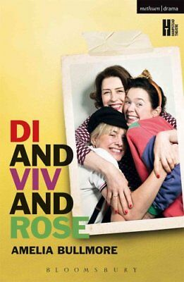 Di and Viv and Rose by Amelia Bullmore 9781472508577 (Paperback, 2013)