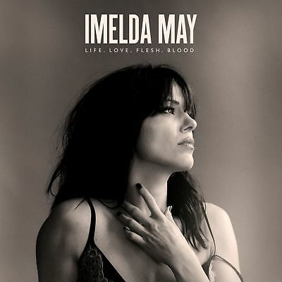 Imelda May ~ Life Love Flesh Blood ~ NEW CD Album 2017   (Sealed)