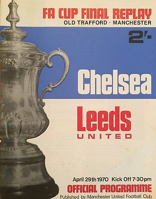 Chelsea v Leeds United  1970 F A Cup Final replay