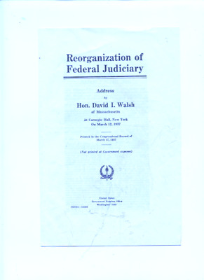 1937 Supreme Court reorganization law pamphlet,David Walsh,Packing the court