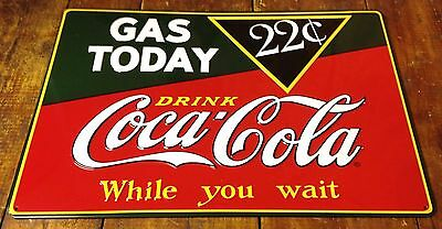 Gas Today 22¢ Drink Coca Cola While You Wait Highly Embossed Tin Metal Sign