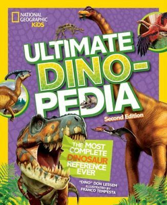 National geographic Kids Ultimate Dinosaur Dinopedia, 2nd Edition by Don...