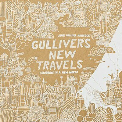 Gullivers New Travels: Colouring in a New World (Colouring Books), James Gullive