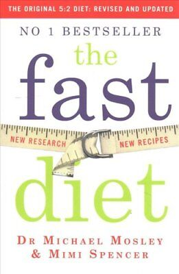 The Fast Diet (The Original 5:2 Diet: Revised and Updated) New ... 9781780722375