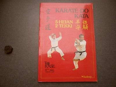 Karate Do Kata 5 Heian 2 Tekki Taji Kase Sedirep
