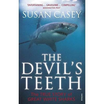 The Devil's Teeth: The True Story of Great White Sharks - Paperback NEW Casey, S