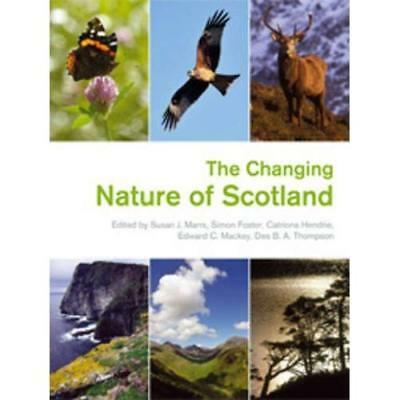 The Changing Nature of Scotland (Natural Heritage of Sc - Hardcover NEW Scottish