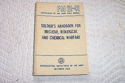 Dept of Army FIELD MANUAL Dec 1958 FM 21-41 Soldier's Handbook Chem&Bio&Nukes
