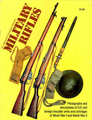 WW I and WW II Military Rifles History Book Photos and Descriptions