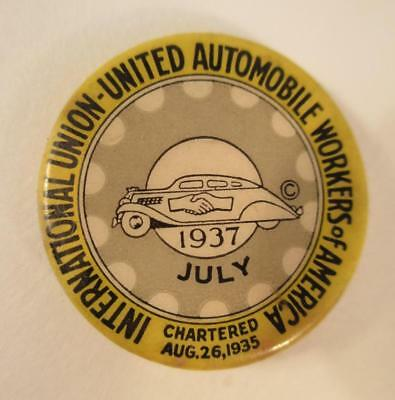 Vintage July 1937 UAW Pinback Button United Auto Workers Union Pin