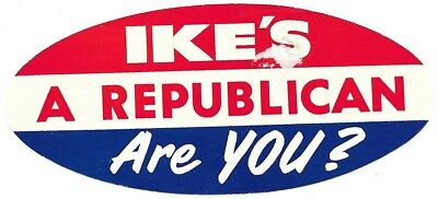 Eisenhower, Ike's A Republican Are You Political Campaign Decal