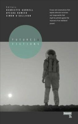 Futures and Fictions by Simon O'Sullivan 9781910924631 (Paperback, 2017)