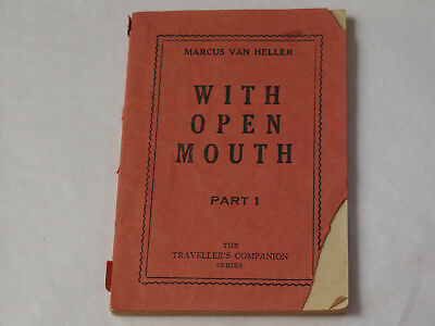 Open Mouth Part 1 The Traveler's Companion Series Marcus HellerImport, 1956
