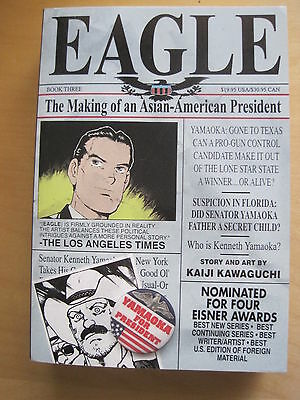 """EAGLE"" Book 3 : NEW GRAPHIC NOVEL by KAIJI KAWAGUCHI. REDUCED SIZE FORMAT. VIZ"