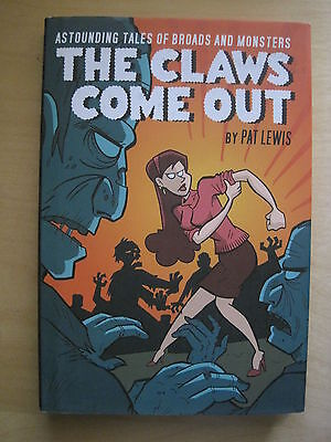 THE CLAWS COME OUT : NEW H/B GRAPHIC NOVEL by PAT LEWIS. REDUCED SIZE FORMAT.IDW
