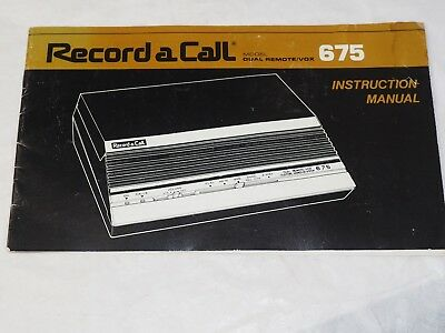 Record A Call model 675 Instructions Manual 1982