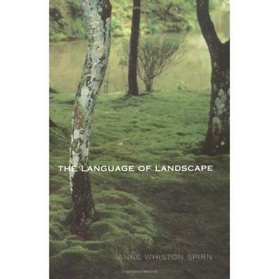 The Language of Landscape - Paperback NEW Spirn, AW 2000-08-01