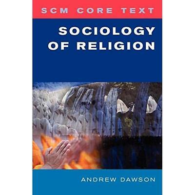 Sociology of Religion (SCM Core Text) - Paperback NEW Dawson, Andrew 2011-04-30