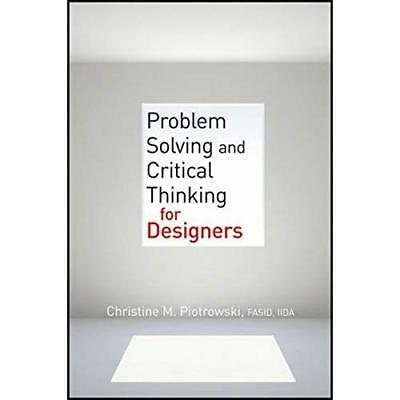Problem Solving and Critical Thinking for Designers: Pr - Paperback NEW Christin
